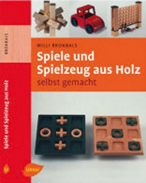 Spiele und Spielzeug aus Holz